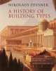 A History of Building Types - Nikolaus Pevsner