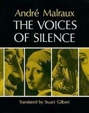 The Voices of Silence - Andre Malraux, Stuart Gilbert