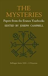 Papers from the Eranos Yearbooks.: Eranos 2. the Mysteries - Campbell, Joseph / Hull, R. F. / Manheim, Ralph