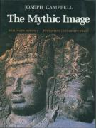 The Mythic Image (BOLLINGEN SERIES ; 100, Band 90)