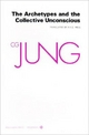 Collected Works of C.G. Jung, Volume 9 (Part 1): Archetypes and the Collective Unconscious - C. G. Jung