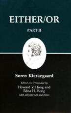 Kierkegaard's Writings IV, Part II - Either/Or - S����ren Kierkegaard, Howard V. Hong, Edna H. Hong