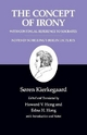 Kierkegaard's Writings, II, Volume 2: The Concept of Irony, with Continual Reference to Socrates/Notes of Schelling's Berlin Lectures - Soren Kierkegaard