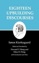 Kierkegaard's Writings, V, Volume 5: Eighteen Upbuilding Discourses - Soren Kierkegaard