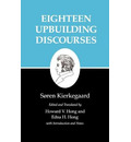 Kierkegaard's Writings, V, Volume 5: Eighteen Upbuilding Discourses - Sören Kierkegaard
