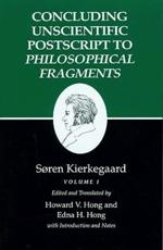 Kierkegaard's Writings: Concluding Unscientific Postscript to