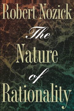The Nature of Rationality - Nozick, Robert
