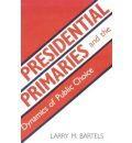Presidential Primaries and the Dynamics of Public Choice - Larry M. Bartels