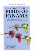 A Guide to the Birds of Panama: With Costa Rica, Nicaragua, and Honduras
