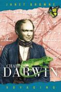 Charles Darwin: A Biography, Vol. 1 - Voyaging