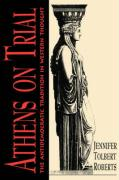 Athens on Trial Athens on Trial: The Antidemocratic Tradition in Western Thought the Antidemocratic Tradition in Western Thought