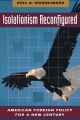 Isolationism Reconfigured - Eric A. Nordlinger