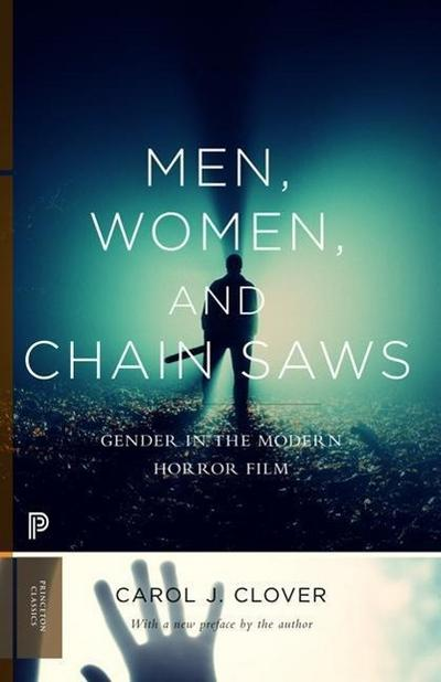 Men, Women, and Chain Saws - Carol J. Clover