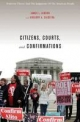 Citizens, Courts, and Confirmations - James L. Gibson; Gregory A. Caldeira
