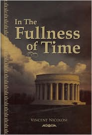 In the Fullness of Time - Vincent Nicolosi