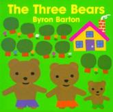 The Three Bears Board Book - Byron Barton (author), Byron Barton (illustrator)