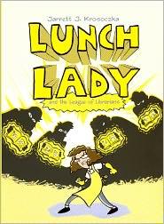 Lunch Lady And The League Of Librarians (Turtleback School & Library Binding Edition) - Jarrett J. Krosoczka