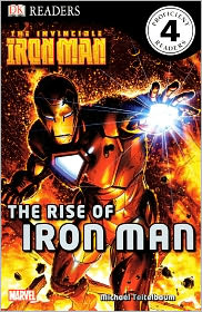 The Invinvible Iron Man: The Rise of Iron Man (Turtleback School & Library Binding Edition) - Michael Teitelbaum