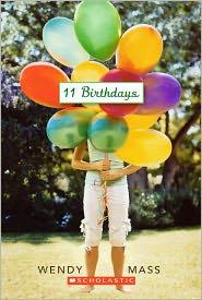 11 Birthdays (Turtleback School & Library Binding Edition) - Wendy Mass