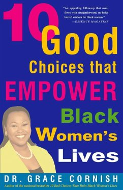 10 Good Choices That Empower Black Women's Lives - Cornish, Grace
