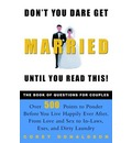 Don't You Dare Get Married Until You Read This! - Corey Donaldson