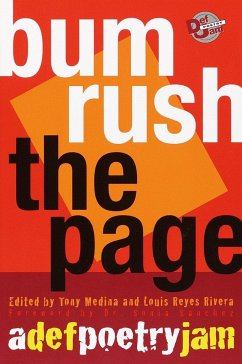 Bum Rush the Page: A Def Poetry Jam - Sanchez, Sonia