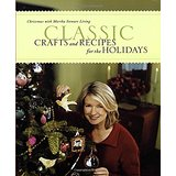 Classic Crafts and Recipes for the Holidays: Christmas with Martha Stewart Living - Stewart Living Magazine, Martha