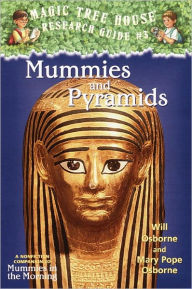 Magic Tree House Fact Tracker #3: Mummies and Pyramids: A Nonfiction Companion to Magic Tree House #3: Mummies in the Morning (Turtleback School & Library Binding Edition) - Mary Pope Osborne