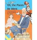 Oh, the Places He Went - Maryann N Weidt