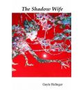 The Shadow Wife - Gayle Ridinger