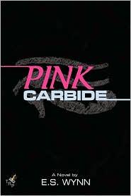 Pink Carbide - E. S. Wynn