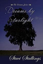 Dreams by Starlight - Stallings, Staci