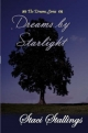 Dreams By Starlight - Staci Stallings