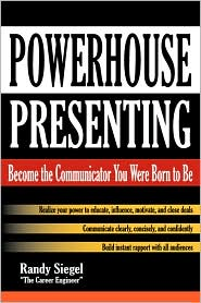 Powerhouse Presenting - Randy Siegel