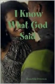 I Know What God Said (Part One) - Shanetria Peterson