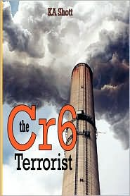 The Cr6 Terrorist - K. A. Shott