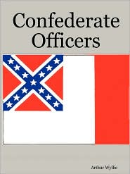 Confederate Officers - Arthur Wyllie
