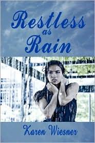 Restless As Rain - Karen Wiesner