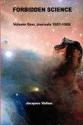 Forbidden Science - Volume One - Vallee, Jacques