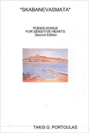 *Skabanevasmata* Poems-Songs For Sensitive Hearts. Second Edition