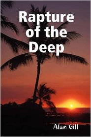 Rapture Of The Deep - Alan Gill