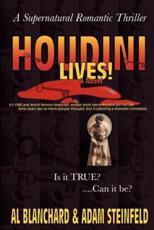 Houdini Lives! - Al Blanchard