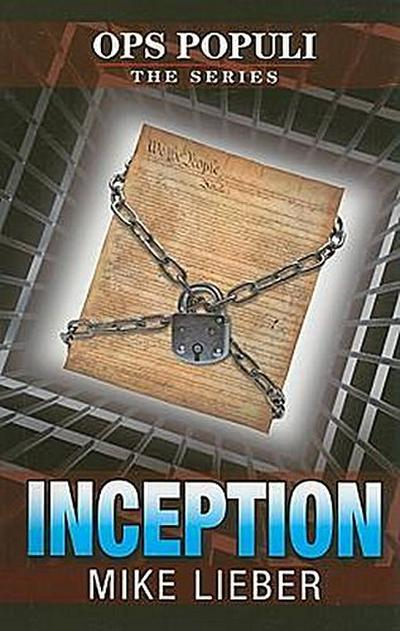 Inception (Ops Populi) - Mike Lieber