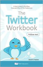 The Twitter Workbook - David R Haslam