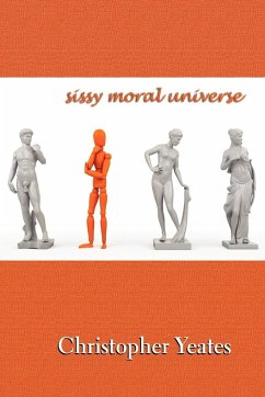 Sissy Moral Universe - Yeates, Christopher
