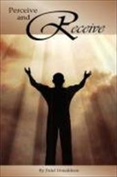 Perceive and Receive - Donaldson, Fidel M.