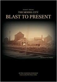 The Model City: Blast to Present - Bob Davis (Editor)