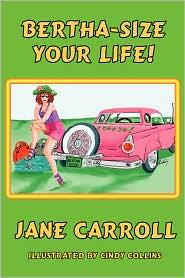 Bertha-Size Your Life - Jane Carroll