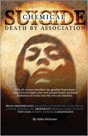 Chemical Suicide: Death by Association - Alika Hickman, Mario Marshall (Illustrator)