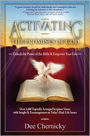 Activating The Promises Of God - Dee Chernicky